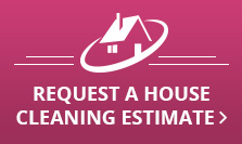 Request a House Cleaning Estimate